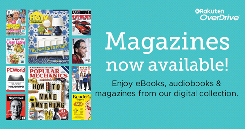 Check out free digital magazines at your library.