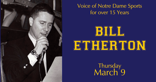 Bill Etherton Voice of Notre Dame Sports